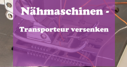 Nähmaschine-Transporteur-versenken