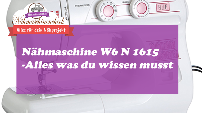 Nähmaschine W6 Modelle W6 N 1615