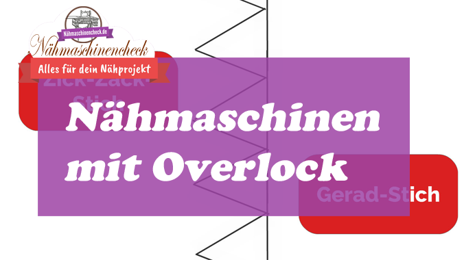 Nähmaschinen Overlock
